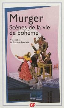 Scènes de la vie de bohème - HenryMurger