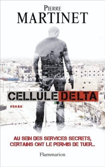 Cellule delta - Pierre Martinet