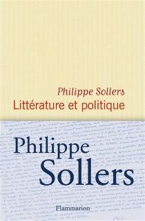 Littérature et politique - PhilippeSollers