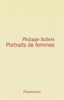 Portraits de femmes - PhilippeSollers