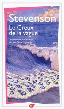 Le creux de la vague : un trio et un quatuor - Robert LouisStevenson