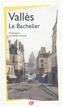 Le bachelier - JulesVallès