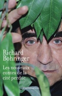 Les nouveaux contes de la cité perdue - RichardBohringer