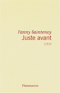Juste avant - FannySaintenoy