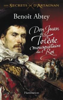 Les secrets de D'Artagnan - BenoîtAbtey