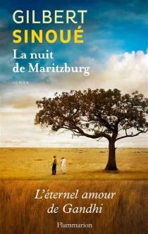 La nuit de Maritzburg - GilbertSinoué