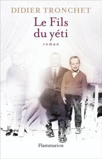 Le fils du yéti - DidierTronchet