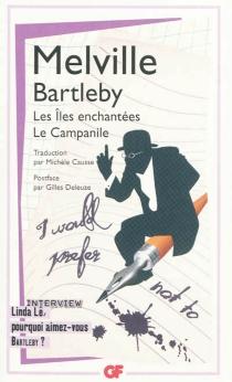 Bartleby  Les îles enchantées  Le campanile - HermanMelville