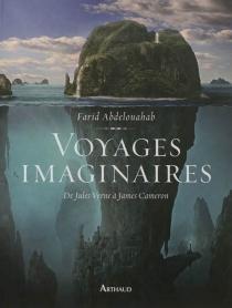 Voyages imaginaires : de Jules Verne à James Cameron - FaridAbdelouahab