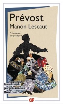 Histoire du chevalier des Grieux et de Manon Lescaut - Antoine FrançoisPrévost