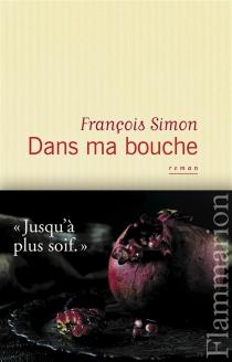 Dans ma bouche - FrançoisSimon