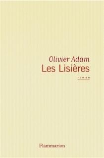 Les lisières - OlivierAdam