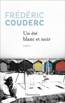 Un été blanc et noir - FrédéricCouderc