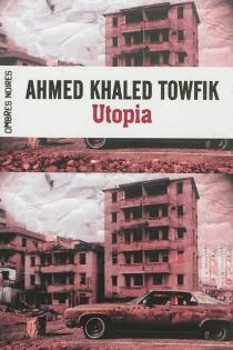 Utopia - Ahmed KhaledTowfik