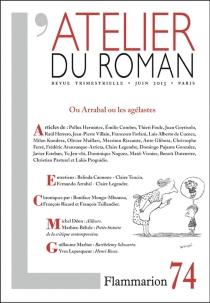 Atelier du roman (L'), n° 74 -