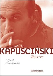 Oeuvres - RyszardKapuscinski