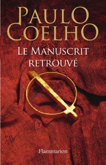 Le manuscrit retrouvé - PauloCoelho