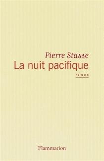 La nuit pacifique - PierreStasse