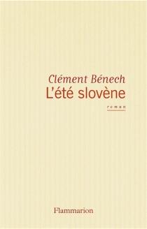 L'été slovène - ClémentBénech