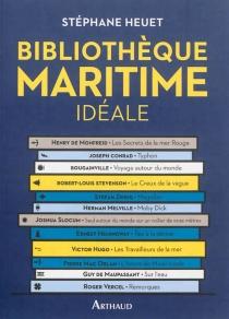La petite bibliothèque maritime idéale - StéphaneHeuet