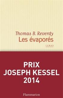 Les évaporés : un roman japonais - Thomas B.Reverdy