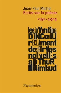 Ecrits sur la poésie : 1981-2012 - Jean-PaulMichel