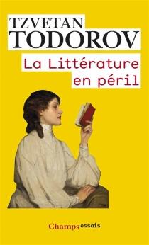 La littérature en péril - TzvetanTodorov