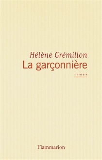 La garçonnière - HélèneGrémillon