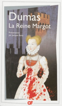 La reine Margot - AlexandreDumas