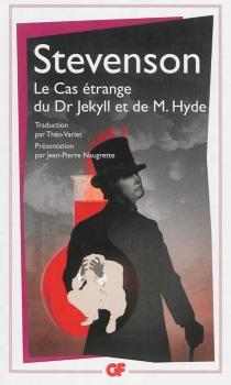 Le cas étrange du Dr Jekyll et de M. Hyde - Robert LouisStevenson