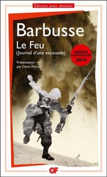 Le feu : journal d'une escouade - HenriBarbusse