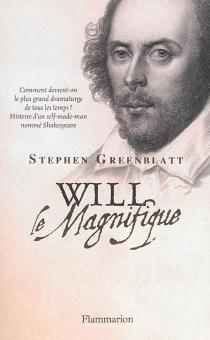 Will le magnifique - StephenGreenblatt