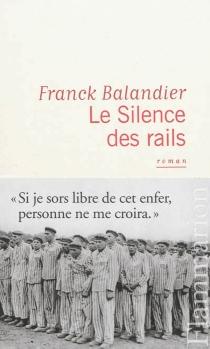 Le silence des rails - FranckBalandier
