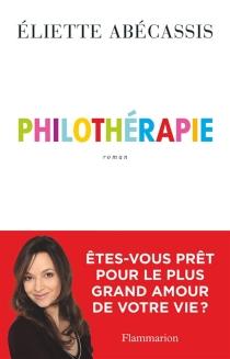 Philothérapie - ElietteAbécassis