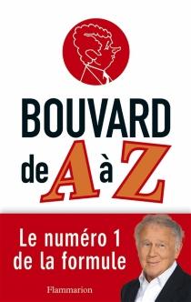 Bouvard de A à Z - PhilippeBouvard