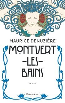 Montvert-les-Bains - MauriceDenuzière