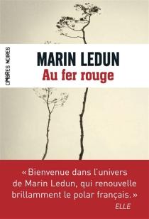 Au fer rouge - MarinLedun