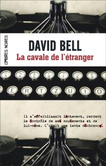 La cavale de l'étranger - DavidBell