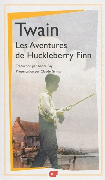 Les aventures de Huckleberry Finn - MarkTwain