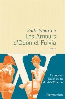 Les amours d'Odon et Fulvia - EdithWharton