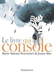 Le livre qui console - Marie-SaloméPeyronnel