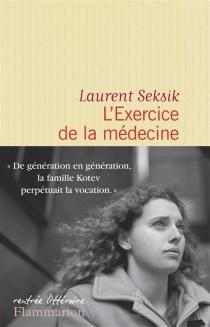 L'exercice de la médecine - LaurentSeksik