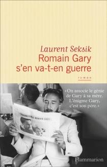 Romain Gary s'en va-t-en guerre - LaurentSeksik