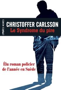 Le syndrome du pire - ChristofferCarlsson