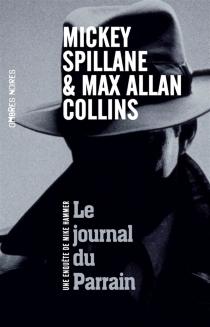 Le journal du parrain : une enquête de Mike Hammer - Max AllanCollins