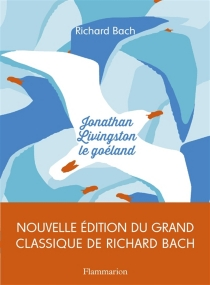 Jonathan Livingston le goéland - Richard Bach