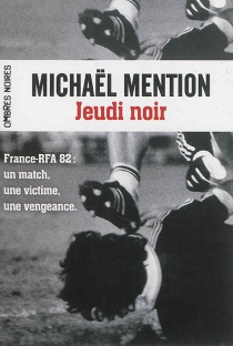 Jeudi noir - MichaëlMention