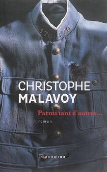 Parmi tant d'autres... - ChristopheMalavoy
