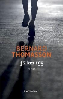 42 km 195 - BernardThomasson