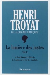 La Lumière des justes | Volume 2 - HenriTroyat